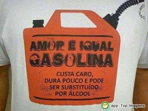 Amor é igual gasolina