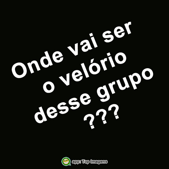 Velório do grupo