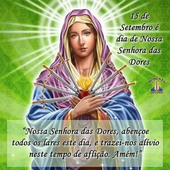 Dia de Nossa Senhora das Dores