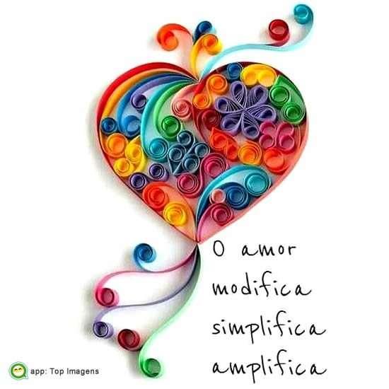 O amor modifica