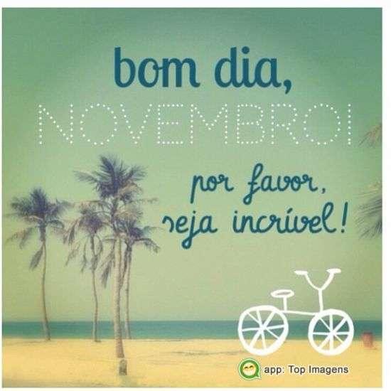 Bom dia e bom novembro