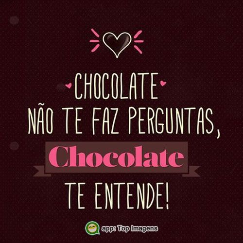 Chocolate te entende