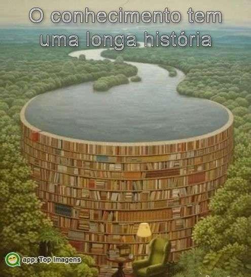 Conhecimento tem longa história
