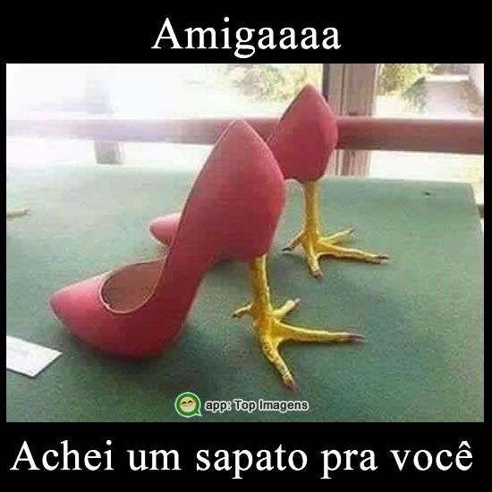 Sapato pra amiga