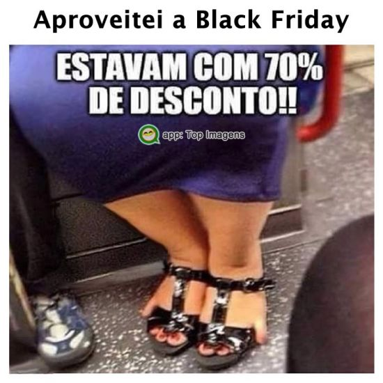 Aproveitei a Black Friday