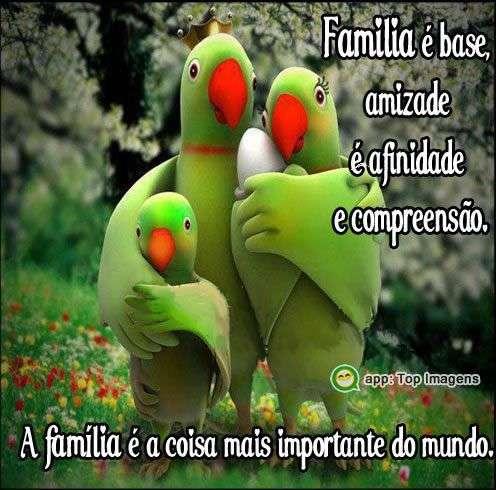 Família é base
