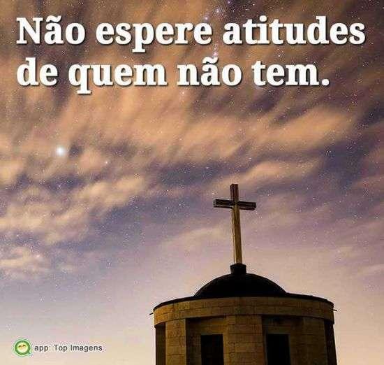 Não espere atitudes