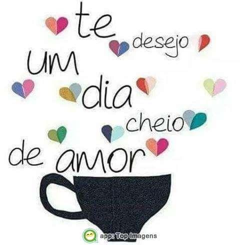 Desejo um dia cheio de amor