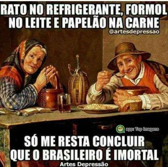 O brasileiro é imortal