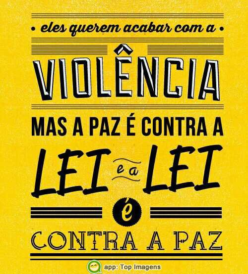 Querem acabar com a violência