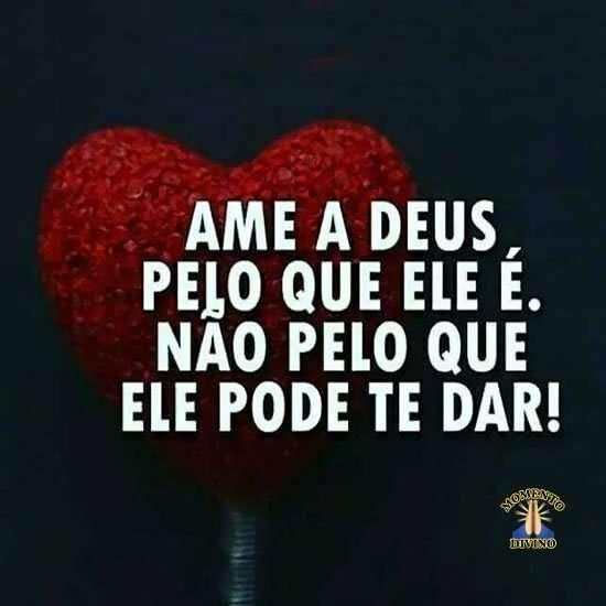 Ame a Deus pelo que ele é