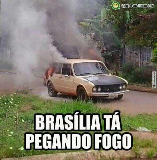 Brasília ta pegando fogo
