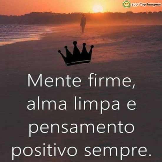 Pensamento positivo sempre