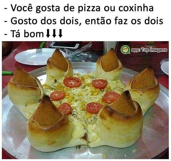 Pizza ou coxinha