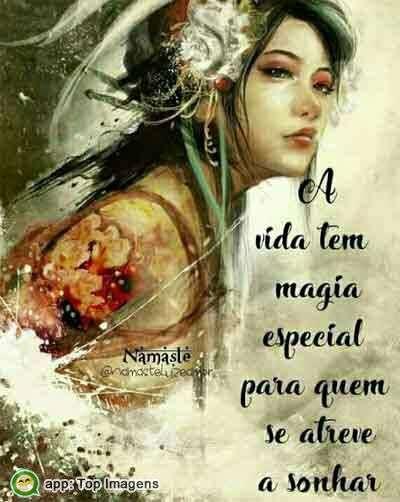 A vida tem magia especial