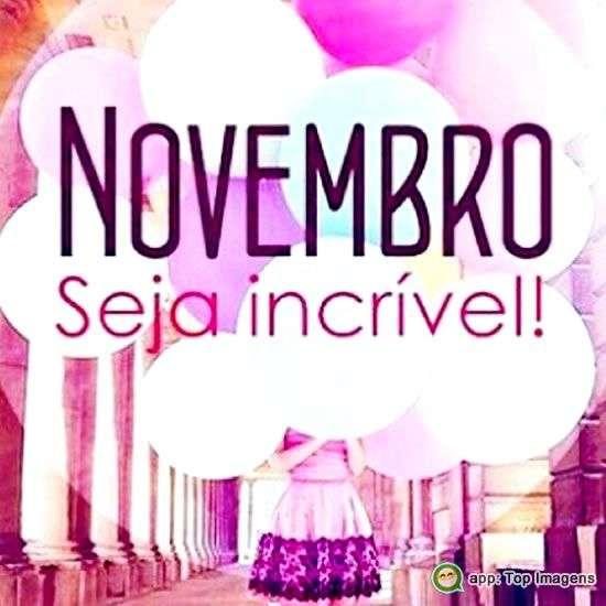 Novembro seja incrível
