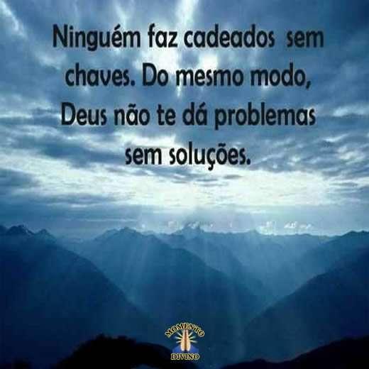 Deus não te dá problemas