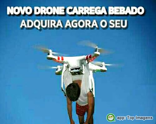 Drone carrega bêbado