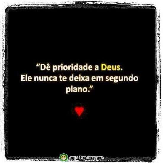 Dê prioridade a Deus