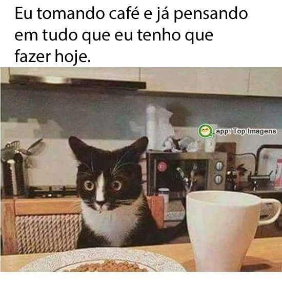 Eu tomando café