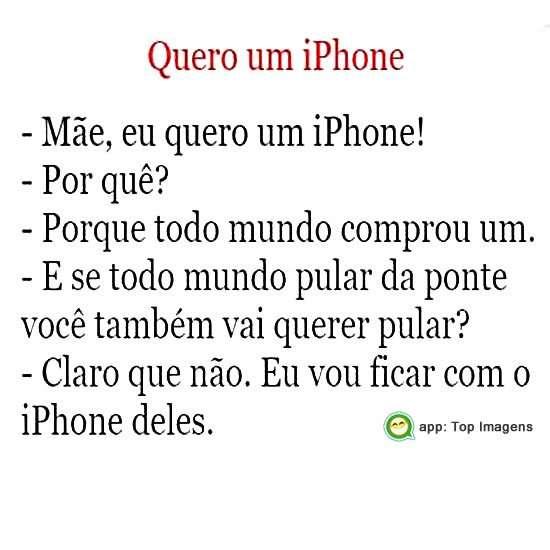 Quero um iphone