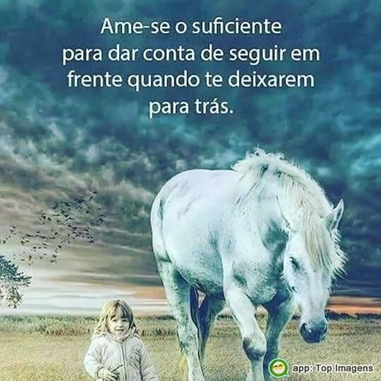Ame-se o suficiente