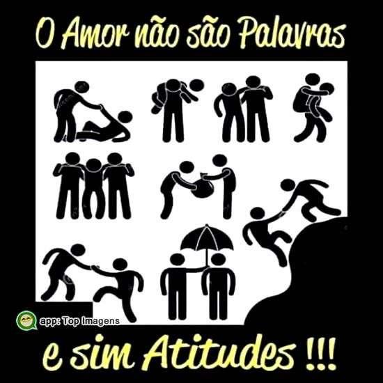 Amor é atitude