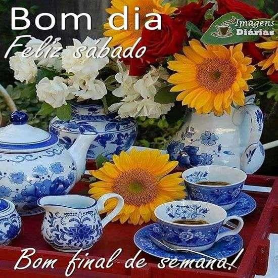 Bom dia e feliz sábado