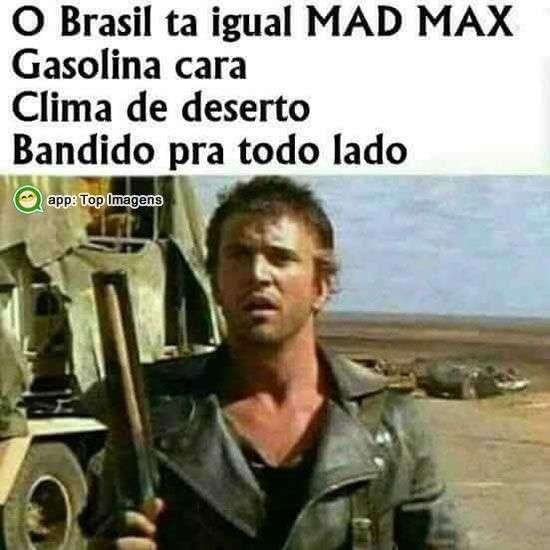 Brasil igual Mad Max