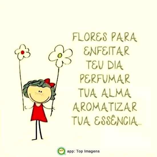 Flores para enfeitar seu dia