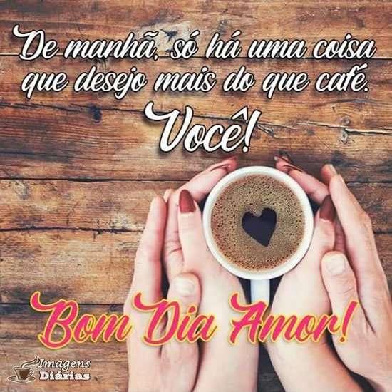 Bom dia Amor!