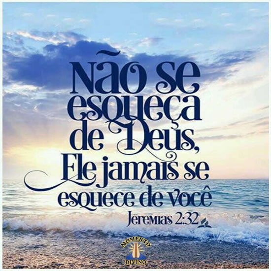 Não se esqueça de Deus